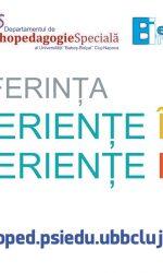 """INVITAȚIE Conferința """"Experiențe împărtășite. Experiențe Incluzive"""""""