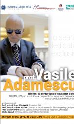 Seara dedicată exclusiv Prof. Vasile ADAMESCU